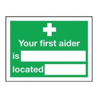 YOUR FIRST AIDER IS SIGN PVC 200X150